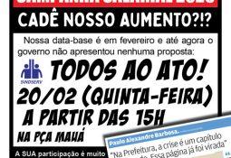 CAMPANHA SALARIAL 2020: CADÊ NOSSO AUMENTO?!? Nossa data-base é em fevereiro e até agora o governo não apresentou nenhuma proposta: TODOS AO ATO! 20/02 (QUINTA-FEIRA), a partir das 15h, na Pça Mauá (Centro) Vale lembrar que perderemos 2% dos nossos salários agora em abril por conta da Reforma da Previdência do Bolsonaro que aumentou o desconto para o IPREV sem nenhuma contrapartida. POR ISSO: Temos que recuperar esses 2%, a inflação e as perdas históricas! DINHEIRO Mais uma vez a Despesa com Pessoal caiu. Ou seja, Paulo Alexandre está investindo cada vez menos com o salário dos servidores. Mesmo podendo gastar até 54%, em 2019 o governo só investiu 43,46% nos servidores. A SUA participação é muito importante para termos um reajuste digno! PARTICIPE!