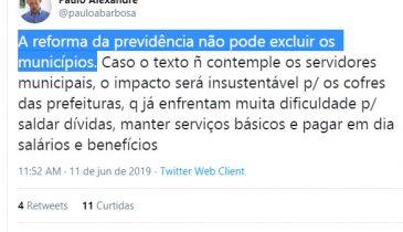 """Twitter do Paulo Alexandre: """"A reforma da previdência não pode excluir os municípios. Caso o texto ñ contemple os servidores municipais, o impacto será insustentável p/ os cofres das prefeituras (...)"""""""