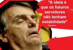 """Bolsonaro: """"A ideia é que os futuros servidores não tenham estabilidade"""""""