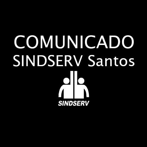 COMUNICADO SINDSERV Santos