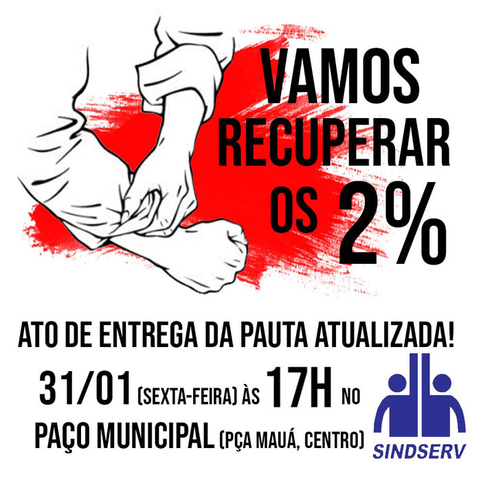 ATO de entrega da pauta atualizada! HOJE (31/01, sexta-feira) às 17h no Paço Municipal (Pça Mauá, Centro).