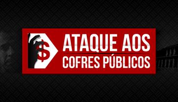 Ataque aos Cofres Públicos