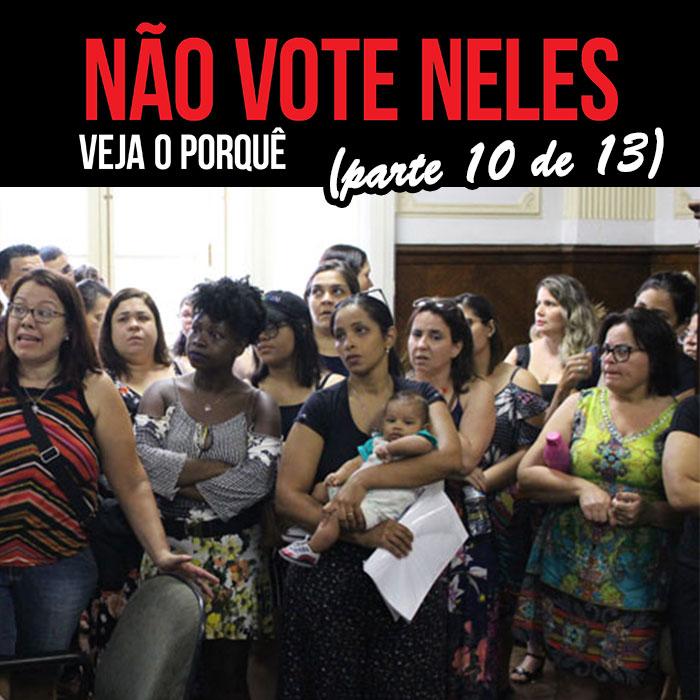 NÃO VOTE NELES (parte 10 de 13): PORTARIAS E DECRETOS PUNITIVOS
