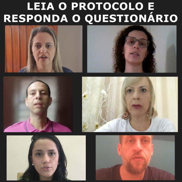 """Imagem de alguns dos servidores que fizeram o protocolo e o questionário com a frase: """"LEIA O PROTOCOLO E RESPONDA O QUESTIONÁRIO"""""""